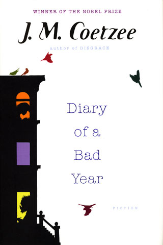 Diary of a Bad Year J.M. Coetzee