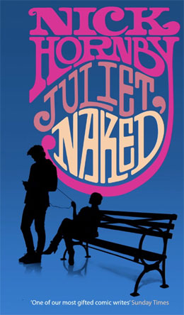Nick Hornby - Juliet, Naked