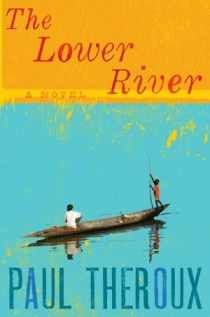 """lower river"" theroux"
