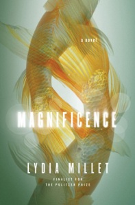 magnificence-lydia-millet