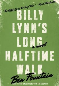 BILLY LYNNÕS LONG HALFTIME WALKBy: Ben Fountain.