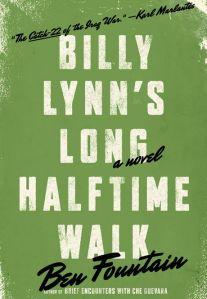 BILLY LYNNÕS LONG HALFTIME WALKBy: Ben Fountain.