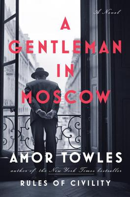 """Image result for Book Club: """"A Gentleman in Moscow"""" by Amor Towles"""